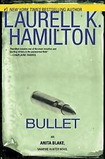 Bullet - Laurell K. Hamilton (2010, Hardcover,DJ 1st Edition) -Brand New Book