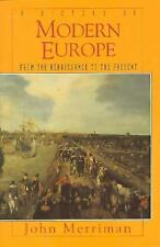 A History of Modern Europe: From the Renaissance to the Present