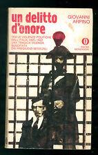 ARPINO GIOVANNI UN DELITTO D'ONORE MONDADORI 1970 OSCAR 18