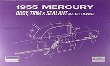 1955 Mercury Trim Body and Interior Assembly Manual 55 Custom Montclair Monterey