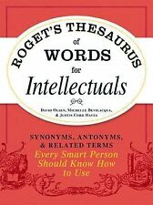 Roget's Thesaurus of Words for Intellectuals : Synonyms, Antonyms, and...