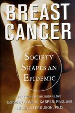 Breast Cancer: Society Shapes an Epidemic-ExLibrary