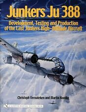 Book - Junkers Ju 388: Development, Testing and Production of the Last Junkers
