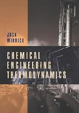 Chemical Engineering Thermodynamics: An Introduction to Thermodynamics for...