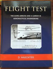 Flight Test The Avro Arrow & a Career in Aeronautical Engineering HC 1st signed