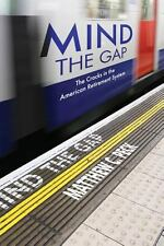 Mind The Gap: The Cracks in the American Retirement System and What You Can Do A