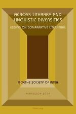 Across Literary and Linguistic Diversities: Essays on Comparative Literature