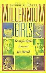 Millennium Girls: Today's Girls Around the World