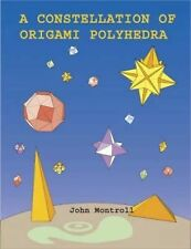 John Montroll - Constellation Of Origami Polyh (2004) - New - Trade Paper (