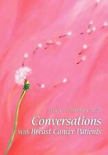 Conversations with Breast Cancer Patients by Ernest J. Greenberg (2002,...