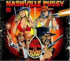 From Hell To Texas - Nashville Pussy (2009, CD NEUF)