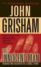 The Innocent Man: Murder and Injustice in a Small Town by John Grisham Paperback