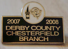 DERBY COUNTY Official 2007-08 CHESTERFIELD BRANCH SUPPORTERS CLUB 26mm x 18mm