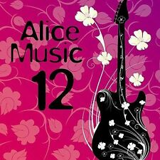 Alice Music, Vol. 1: A Collection Of Songs For The Fight Against Breast Cancer