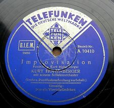 1314/ KURT HOHENBERGER-Improvisation-Nur ein Viertelstündchen-Foxtrott-Schellack