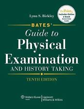 Bates' Guide to Physical Examination & History Taking by Lynn Bickley