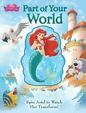 Spin Arounds: Disney Princess: Part of Your World 2 by Lori C. Froeb (2015,...