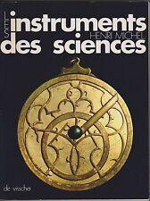 Les Instruments des Sciences, Mesure du Temps, du Ciel, Physiques, Henri Michel