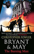 Bryant & May - the Burning Man by Christopher Fowler (Hardback, 2015)