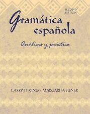 Gramatica espanola: Analisis y practica by Larry King & Margarita Suñer, 2nd Ed.