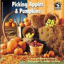 Read with Me Ser.: Picking Apples and Pumpkins by Richard Hutchings and Amy...