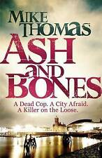 THOMAS, MIKE-ASH AND BONES  BOOK NEW
