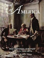 G, Soul of America: Documenting Our Past (Fulcrum Series in American History), B