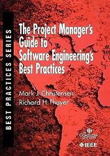 The Project Manager's Guide to Software Engineering's B