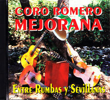 CORO ROMERO MEJORANA-ENTRE RUMBAS Y SEVILLANAS CD ALBUM SPAIN