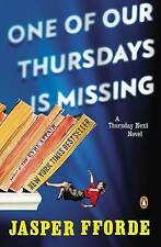 One of Our Thursdays Is Missing: A Thursday Next Novel, By Fforde, Jasper,in Use