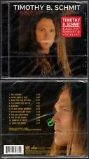 "TIMOTHY B. SCHMIT ""Feed The Fire"" (CD) The Eagles 2001 NEUF"