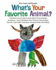What's Your Favorite Animal? by Eric Carle (2014, Picture Book)