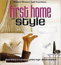 First Home with Style : Decorating on a Budget * Great Buys * Simple Projects...