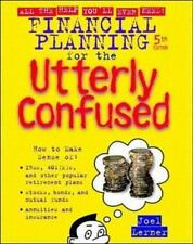 Financial Planning for the Utterly Confused (Utterly Confused Series) Lerner, J