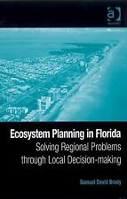 Ecosystem Planning in Florida : Solving Regional Problems through Local...