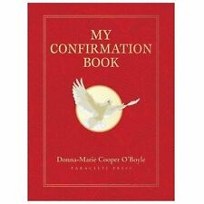 My Confirmation Book by Donna-Marie Cooper O'Boyle (2013, Hardcover)