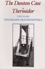 The Danton Case and Thermidor: Two Plays-ExLibrary