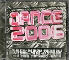 CD COMPIL 22 TITRES--DANCE 2006--SINCLAR/KATERINE/CANDY/PAKITO/BLACK EYED PEAS