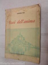 OASI DELL ANIMA Itinerari della fede Alfonso Tisi Linotyp Jannone 1965 scuola di
