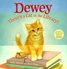 Dewey: There's a Cat in the Library!, Witter, Bret, Myron, Vicki, Good Book