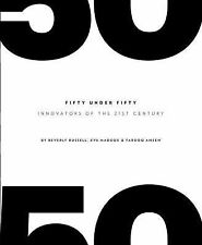 Fifty under Fifty : Innovators of the 21st Century by Farooq Ameen, Eva...