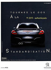 PUBLICITE AUTOMOBILE PEUGEOT RCZ TOURNEZ LE DOS DE 2015 FRENCH AD ADVERT PUB