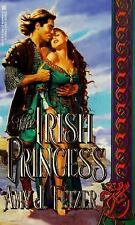 THE IRISH PRICESS by Amy J. Fetzer pb . 475 Pages . FAST FREE SHIP