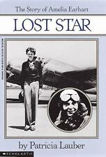 Lost Star: The Story of Amelia Earheart: The Story Of Amelia Earhart, Patricia G