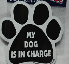 "CAR MAGNET ""MY DOG IS IN CHARGE"" PAWPRINT FOR DOG LOVERS"