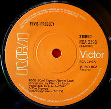 "Elvis Presley Fool 7"" UK ORIG 1973 RCA 2393 b/w Steamroller Blues"