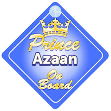 Crown Prince Azaan On Board Personalised Baby Boy Car Sign