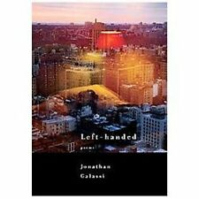 Left-Handed by Jonathan Galassi (2013, Paperback)