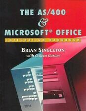 The AS/400 and Microsoft Integration Handbook by Brian Singleton and Colleen...