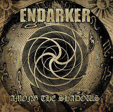ENDARKER - Among the Shadows CD, NEU